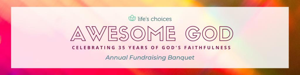 Life's Choices banquet